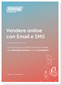 Vendere online con Email e SMS
