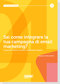 Sai come integrare la tua campagna di email marketing?